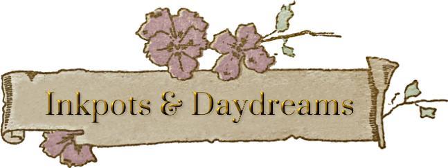 Inkpots & Daydreams